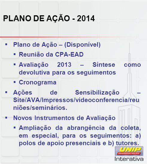 PLANO DE AÇÃO - 2014 Plano de Ação – (Disponível) Reunião da CPA-EAD