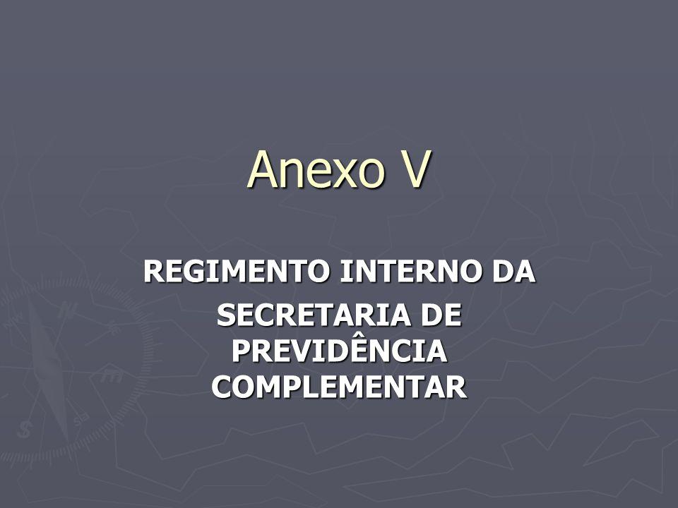 REGIMENTO INTERNO DA SECRETARIA DE PREVIDÊNCIA COMPLEMENTAR