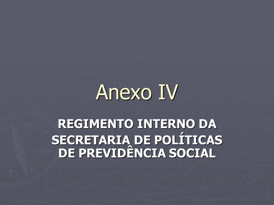 REGIMENTO INTERNO DA SECRETARIA DE POLÍTICAS DE PREVIDÊNCIA SOCIAL