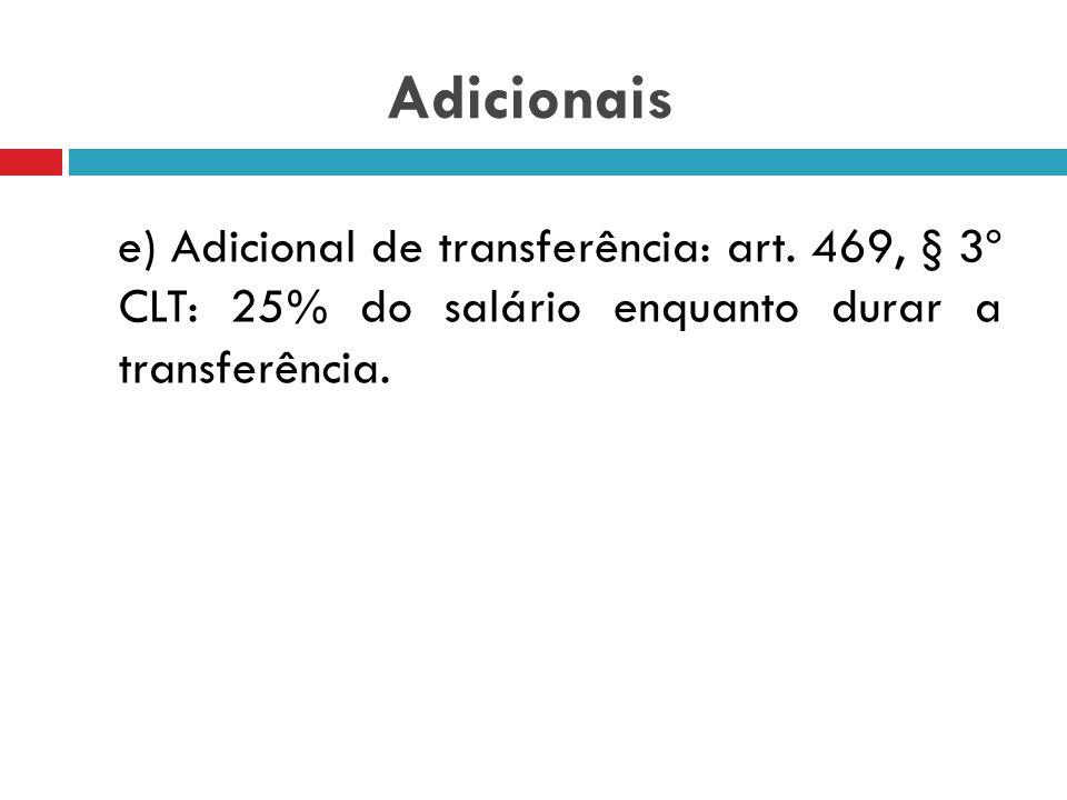 Adicionais e) Adicional de transferência: art.