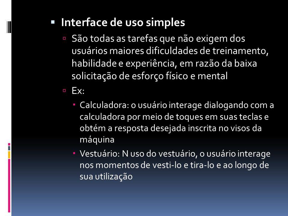 Interface de uso simples