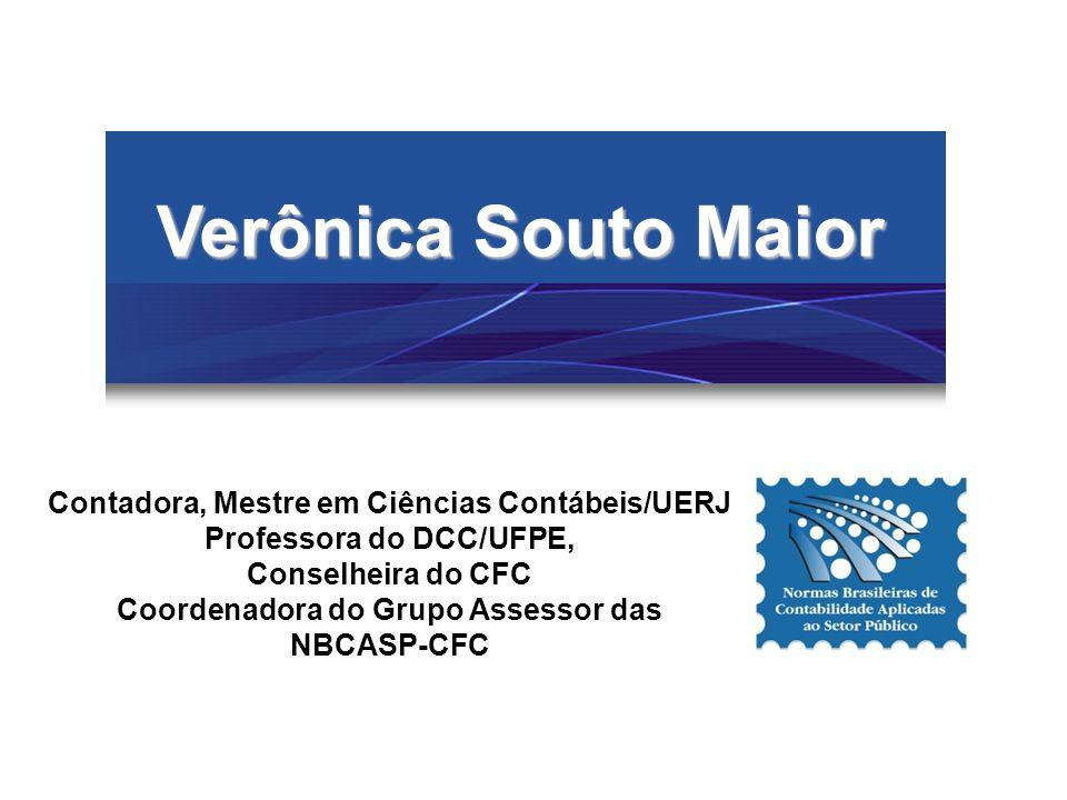Verônica Souto Maior Contadora, Mestre em Ciências Contábeis/UERJ