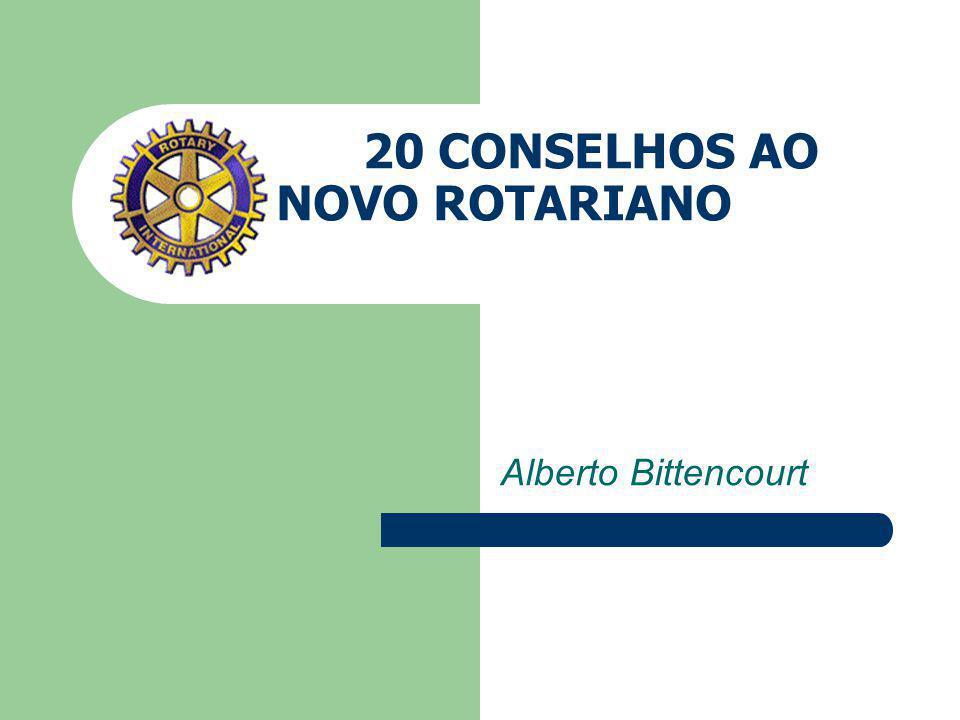 20 CONSELHOS AO NOVO ROTARIANO