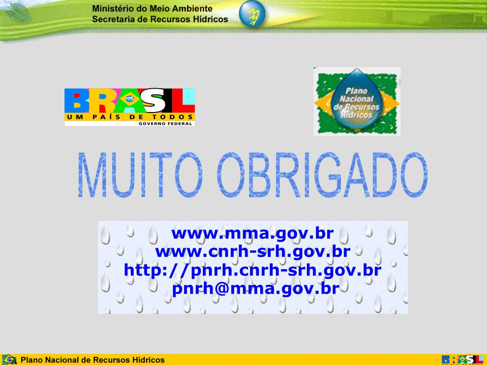 www. mma. gov. br www. cnrh-srh. gov. br http://pnrh. cnrh-srh. gov
