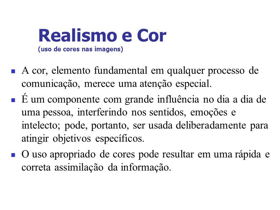 Realismo e Cor (uso de cores nas imagens)