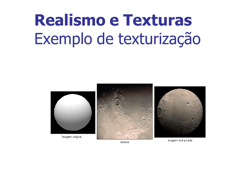 Realismo e Texturas Exemplo de texturização