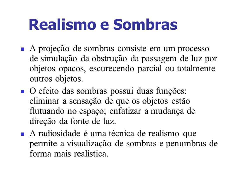 Realismo e Sombras