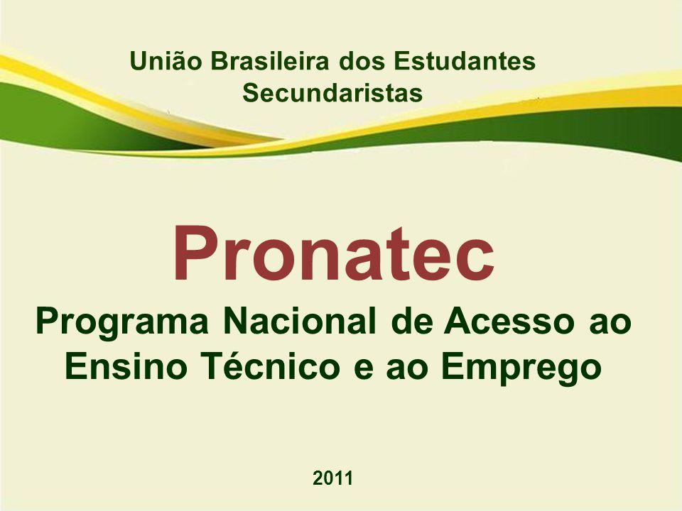 Pronatec Programa Nacional de Acesso ao Ensino Técnico e ao Emprego