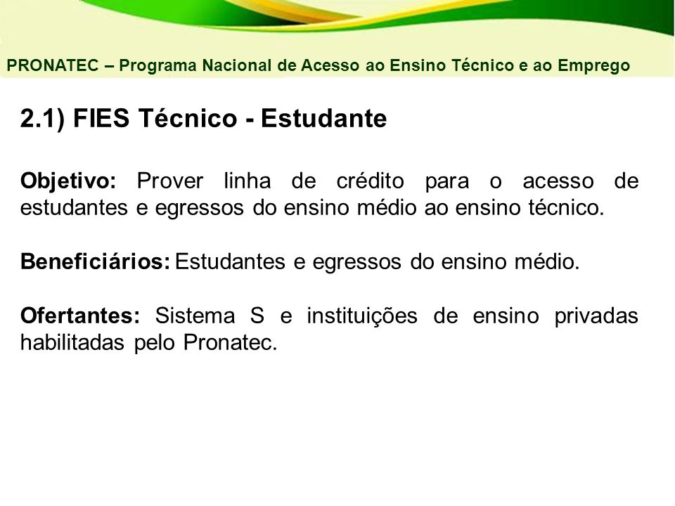 2.1) FIES Técnico - Estudante