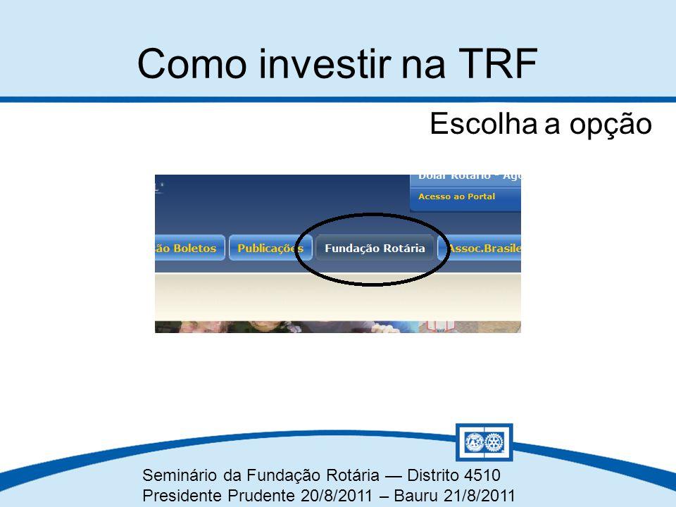 Como investir na TRF Escolha a opção