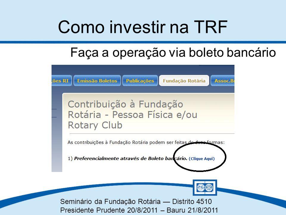 Como investir na TRF Faça a operação via boleto bancário