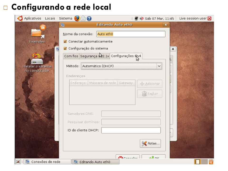Configurando a rede local