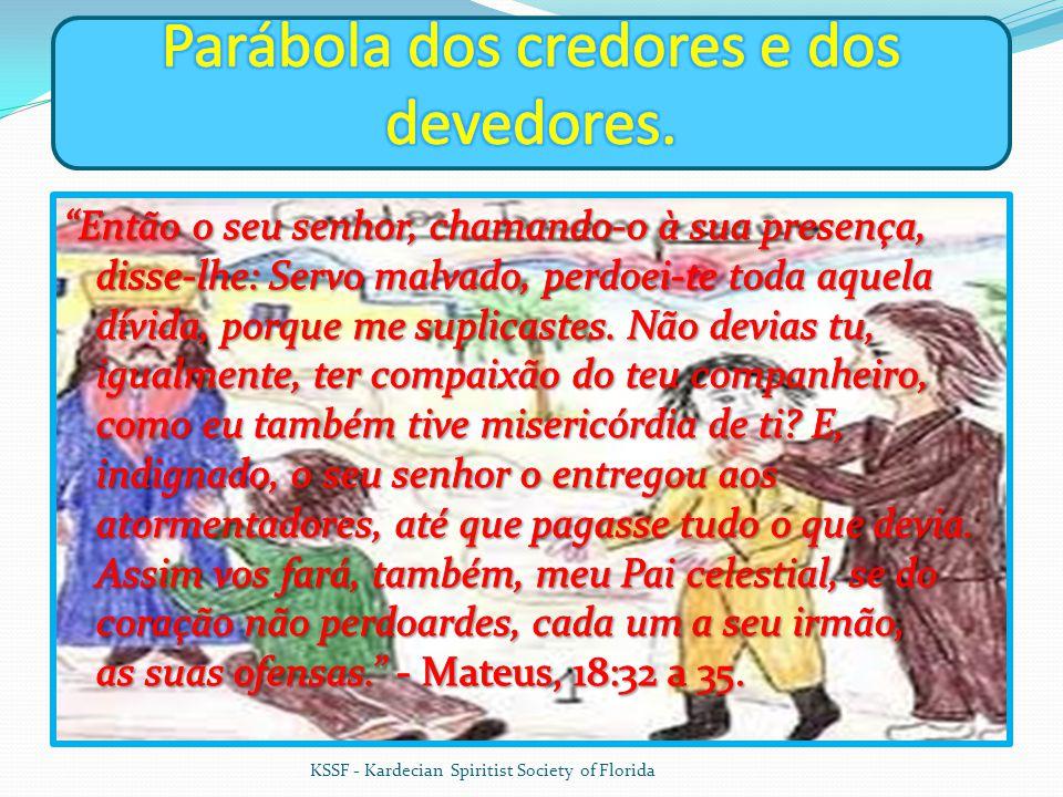 Parábola dos credores e dos devedores.