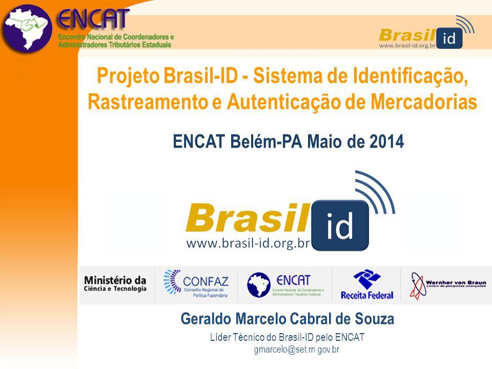 Projeto Brasil-ID - Sistema de Identificação, Rastreamento e Autenticação de Mercadorias