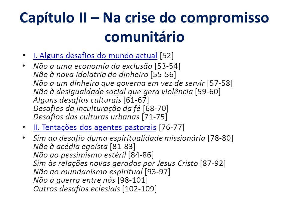 Capítulo II – Na crise do compromisso comunitário