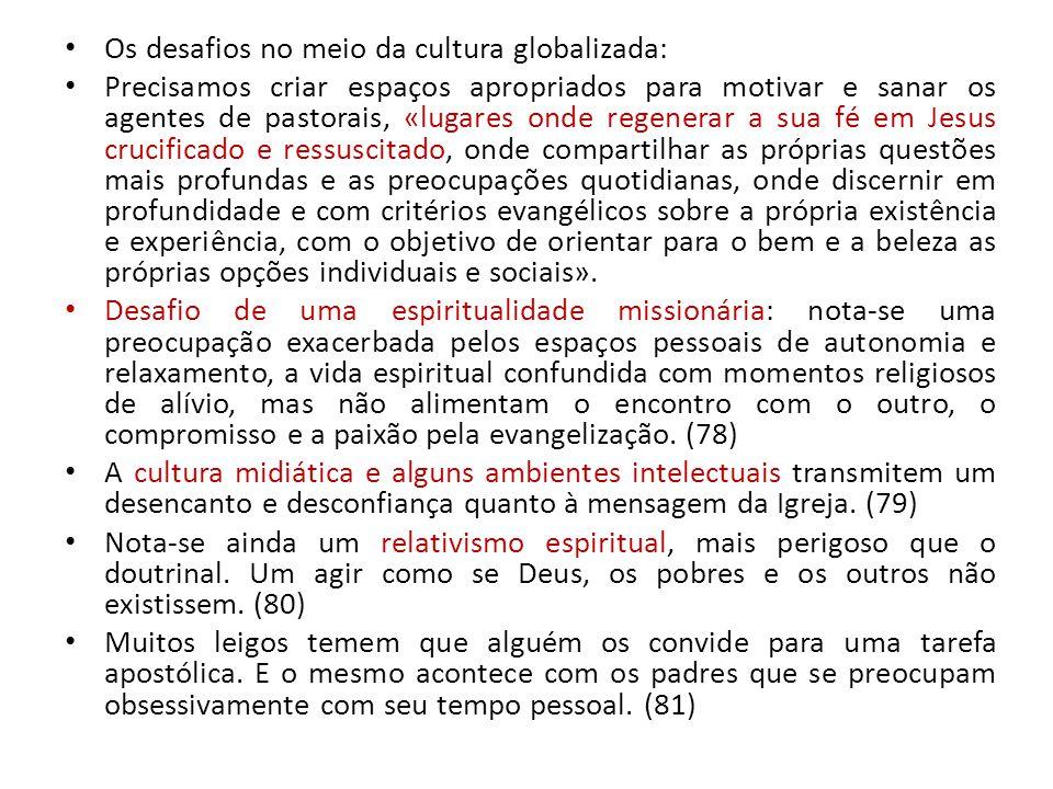Os desafios no meio da cultura globalizada: