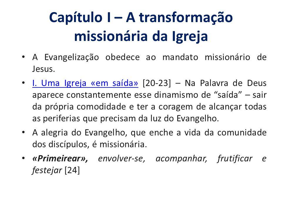 Capítulo I – A transformação missionária da Igreja