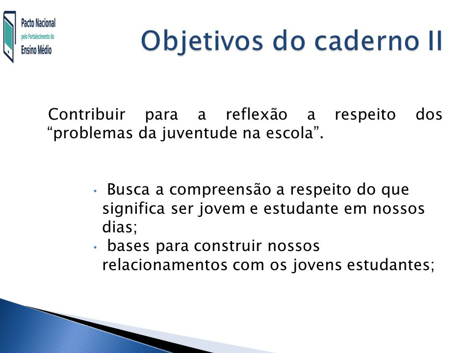 Objetivos do caderno II