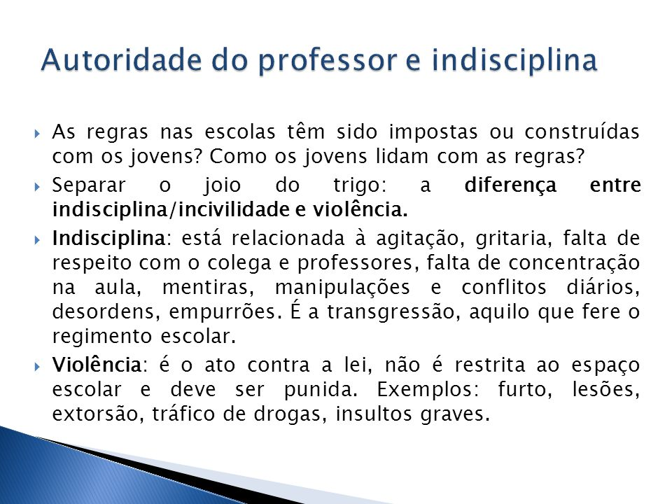 Autoridade do professor e indisciplina