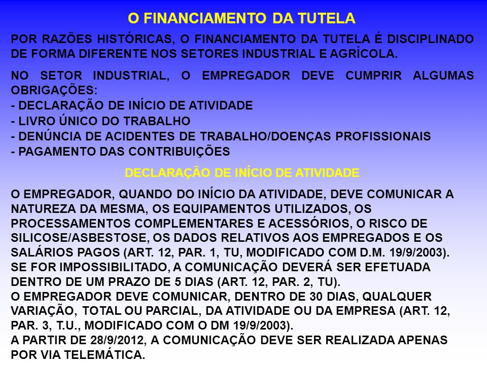 O FINANCIAMENTO DA TUTELA DECLARAÇÃO DE INÍCIO DE ATIVIDADE