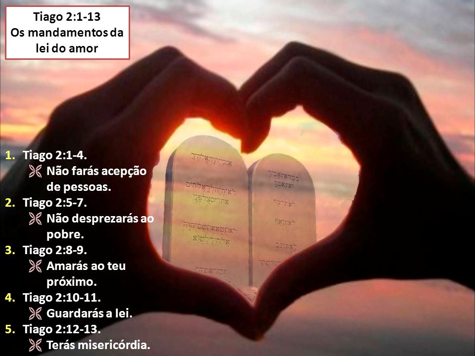 Os mandamentos da lei do amor