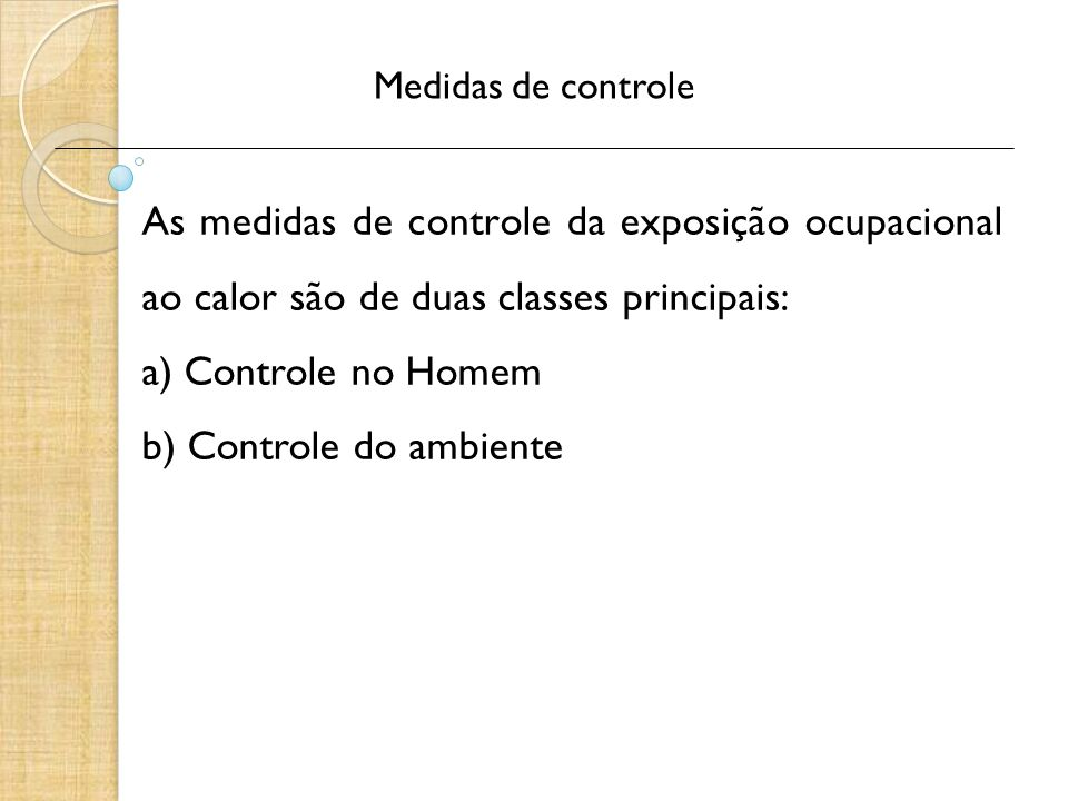 b) Controle do ambiente