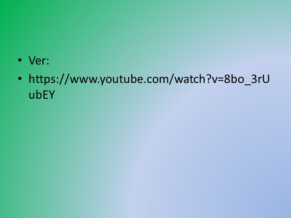 Ver: https://www.youtube.com/watch v=8bo_3rUubEY