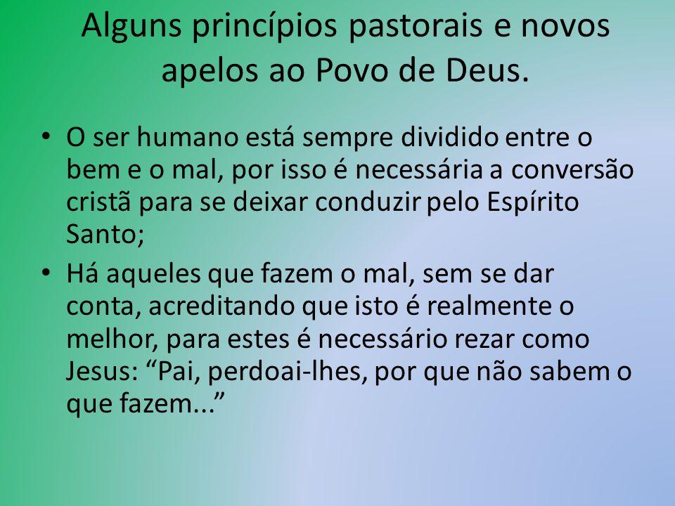 Alguns princípios pastorais e novos apelos ao Povo de Deus.