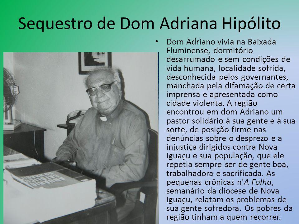Sequestro de Dom Adriana Hipólito