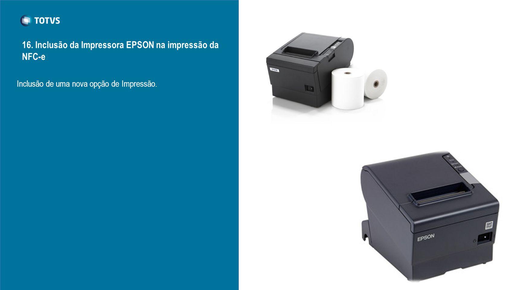 16. Inclusão da Impressora EPSON na impressão da NFC-e
