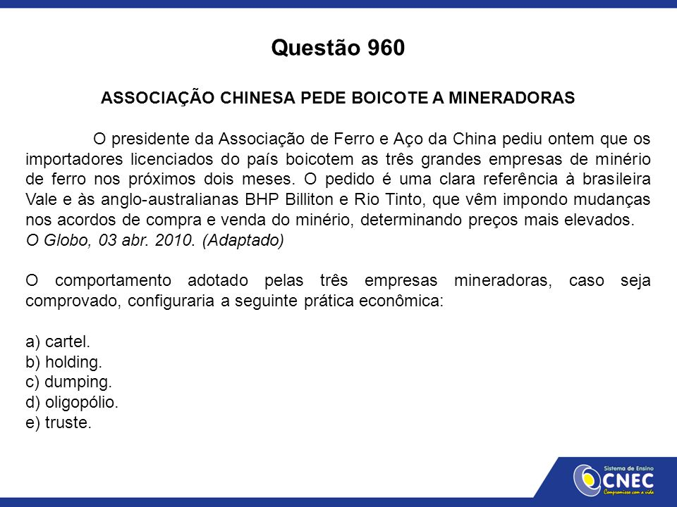 ASSOCIAÇÃO CHINESA PEDE BOICOTE A MINERADORAS
