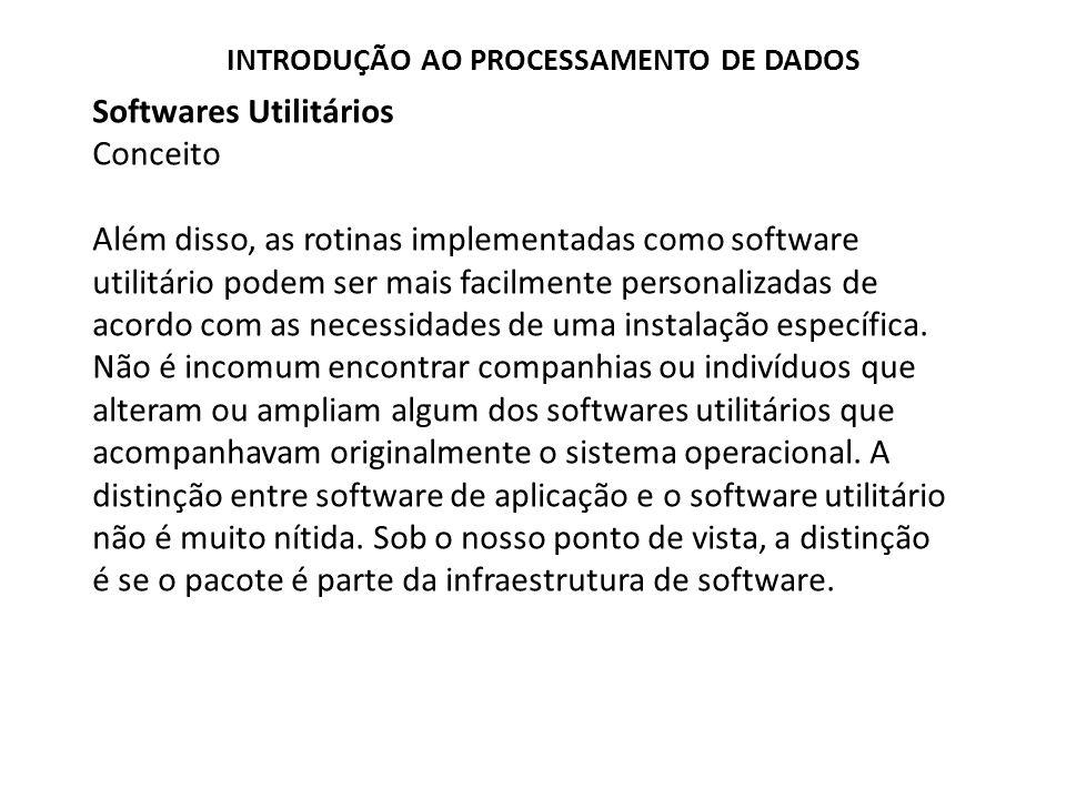 Softwares Utilitários Conceito
