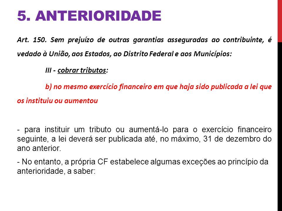 5. ANTERIORIDADE