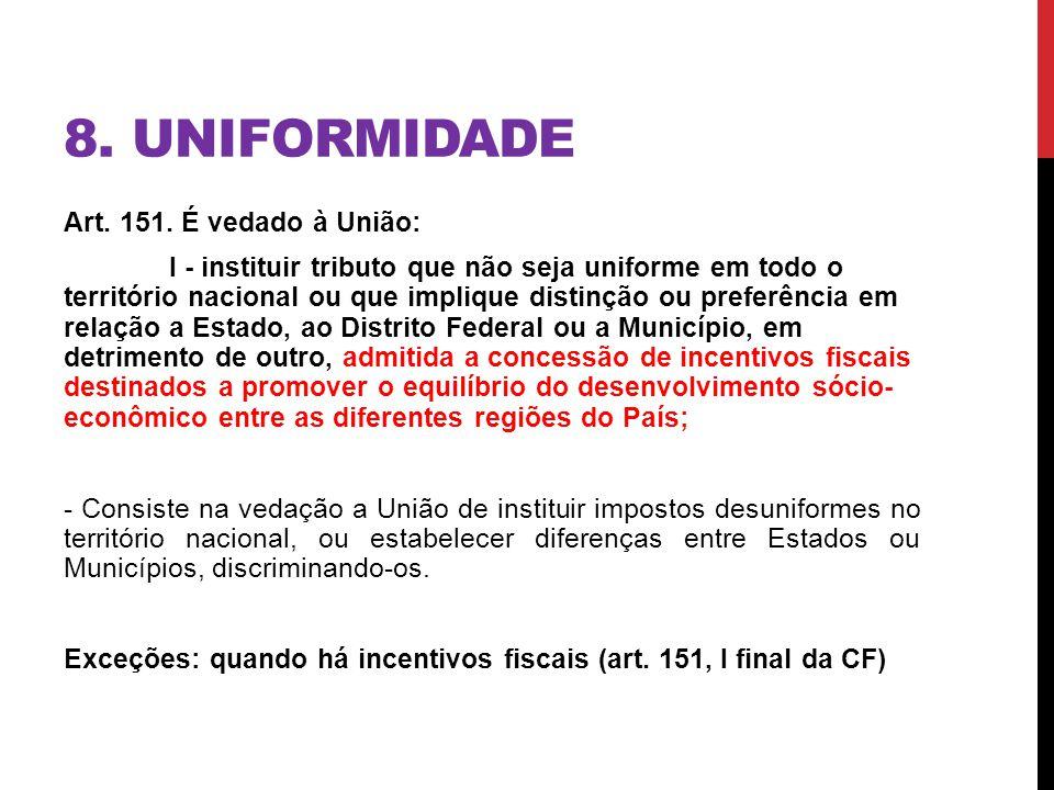 8. UNIFORMIDADE