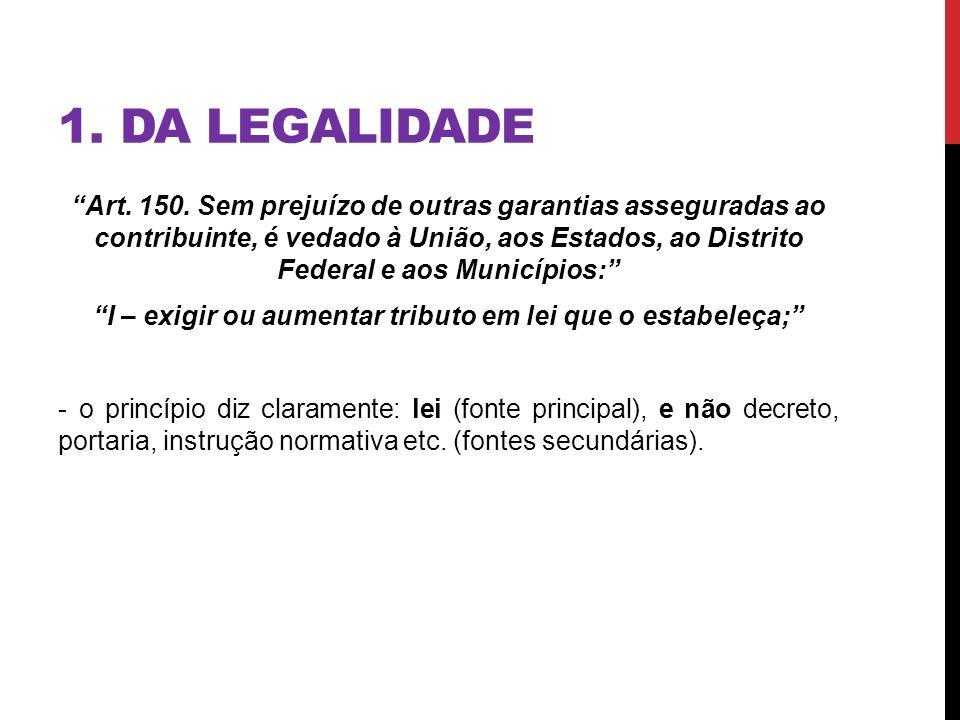 1. DA LEGALIDADE