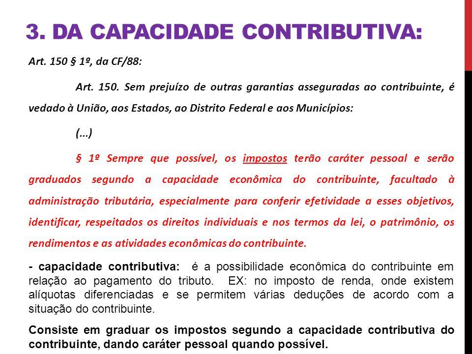 3. Da capacidade contributiva: