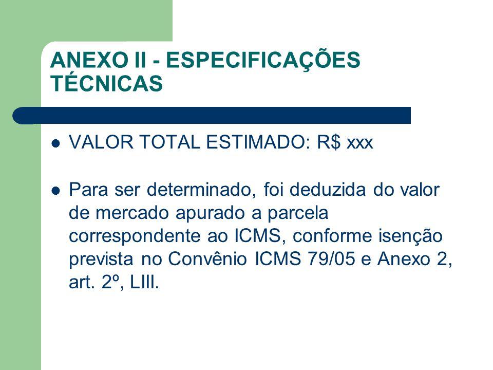 ANEXO II - ESPECIFICAÇÕES TÉCNICAS