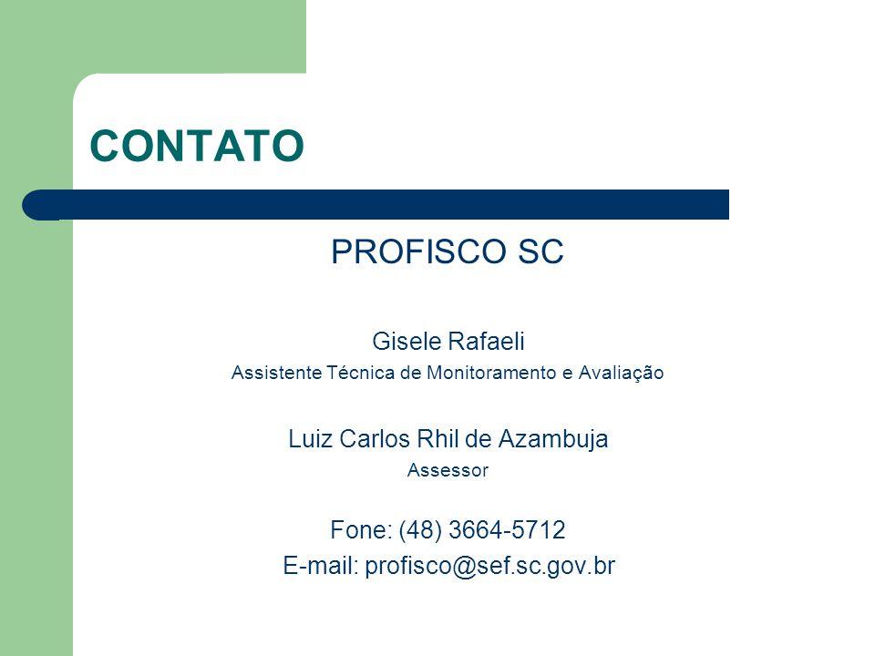 CONTATO PROFISCO SC Gisele Rafaeli Luiz Carlos Rhil de Azambuja