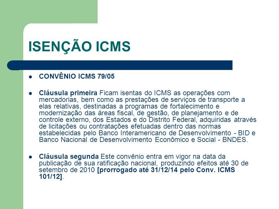 ISENÇÃO ICMS CONVÊNIO ICMS 79/05