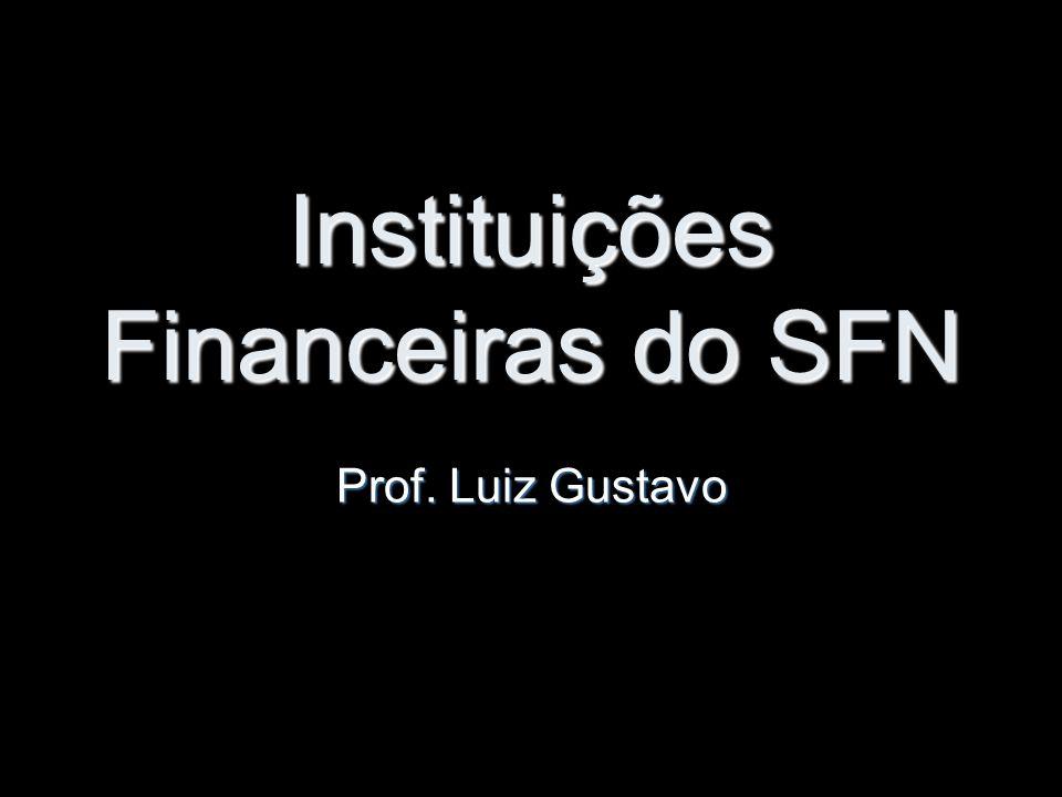 Instituições Financeiras do SFN