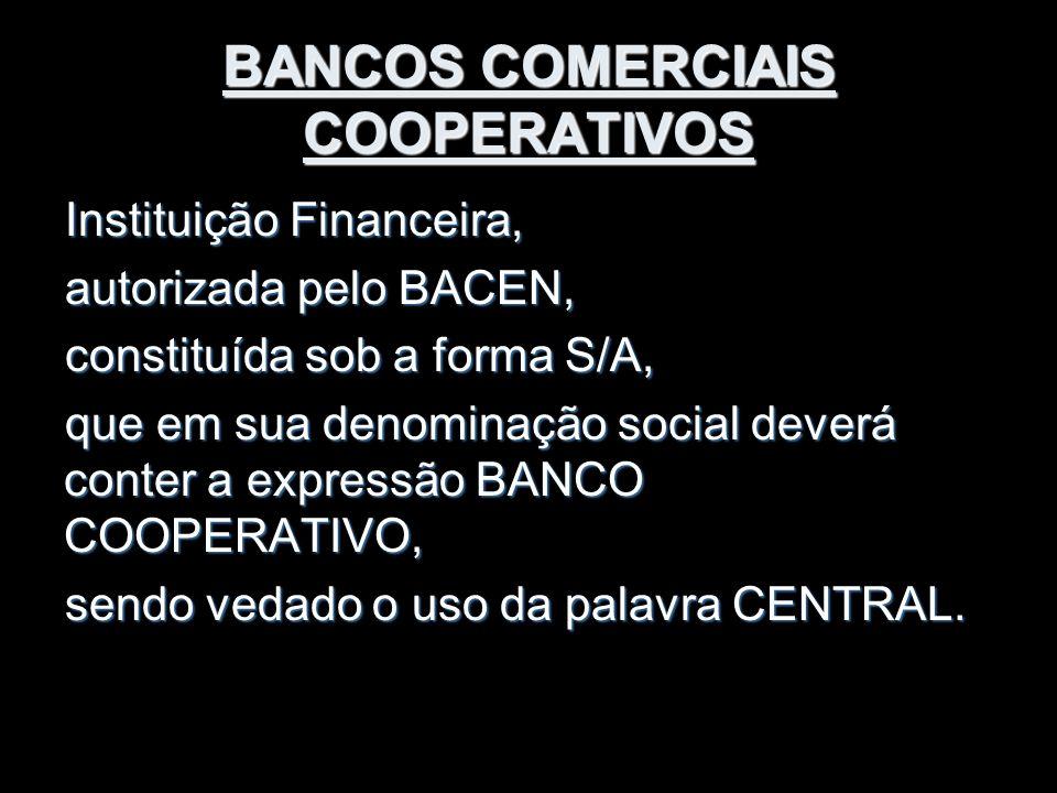 BANCOS COMERCIAIS COOPERATIVOS