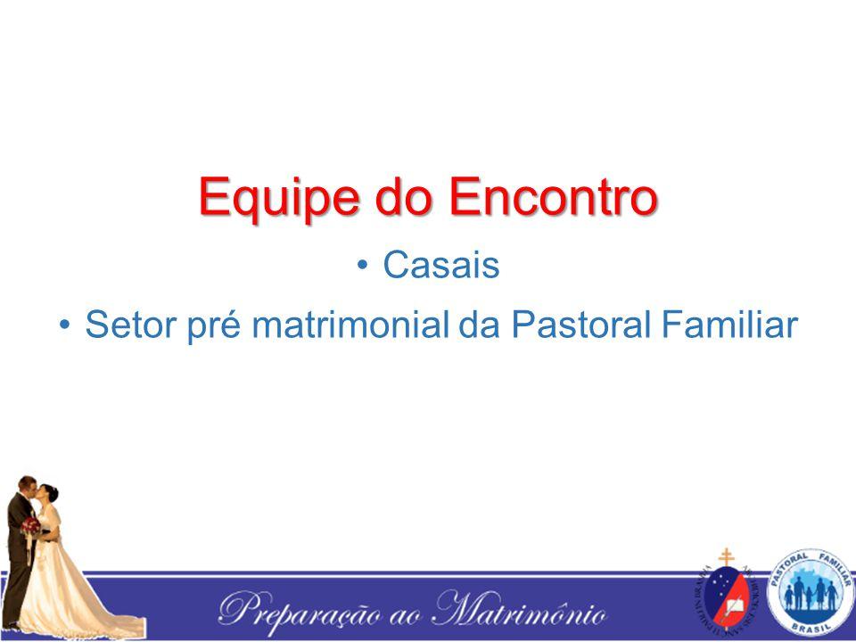 Setor pré matrimonial da Pastoral Familiar