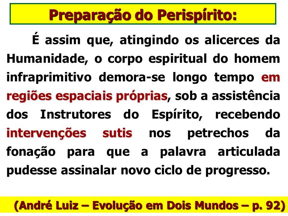 Preparação do Perispírito:
