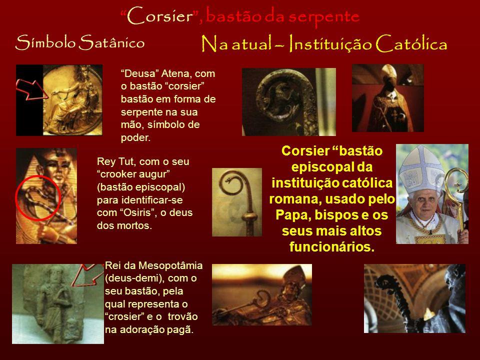 Corsier , bastão da serpente Na atual – Instituição Católica