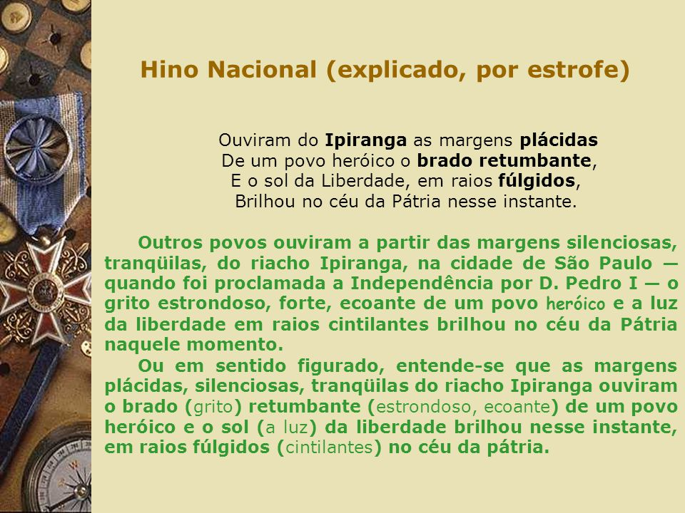 Hino Nacional (explicado, por estrofe)