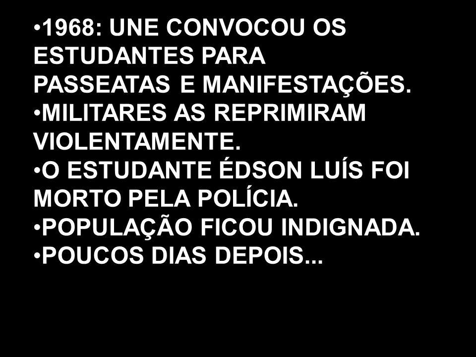 1968: UNE CONVOCOU OS ESTUDANTES PARA