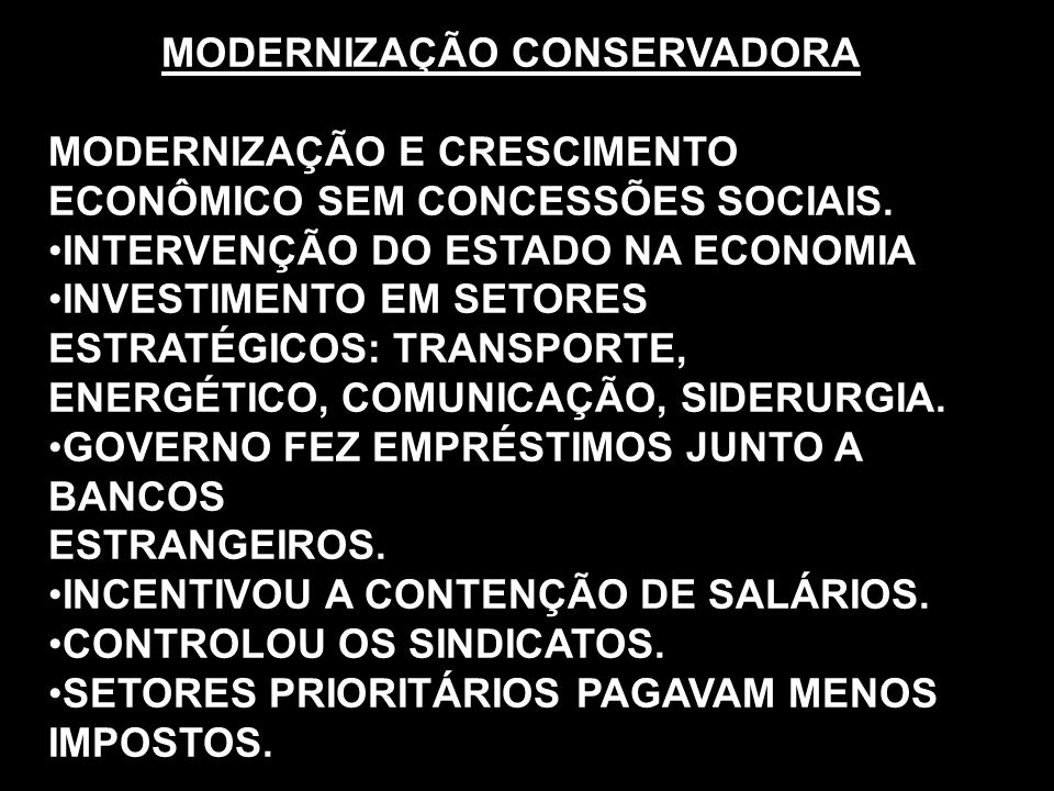 MODERNIZAÇÃO CONSERVADORA