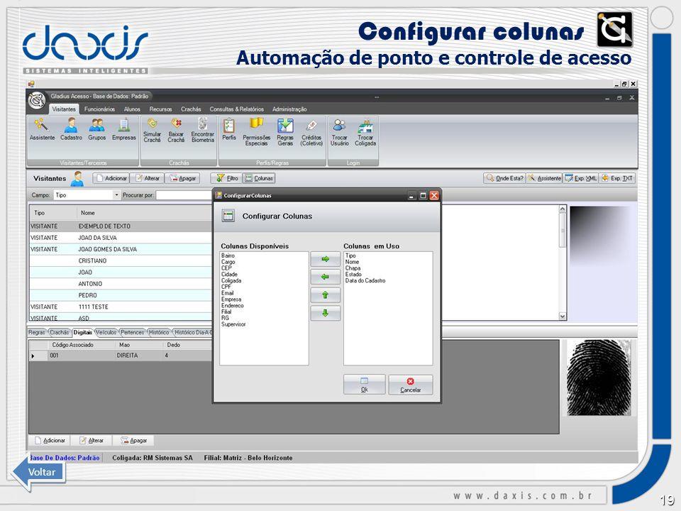 Configurar colunas xx Automação de ponto e controle de acesso Voltar