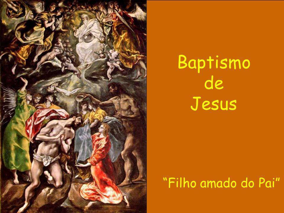 Baptismo de Jesus Filho amado do Pai