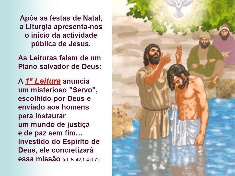 Após as festas de Natal, a Liturgia apresenta-nos